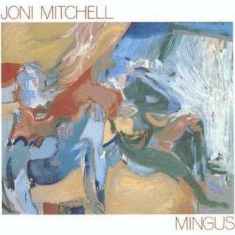 JoniMitchell-Mingus