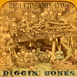 Phillip Johnston & the Coolerators - Diggin' Bones - cover_art-Phillip_Johnston_and_the_Coolerators-Diggin_Bones