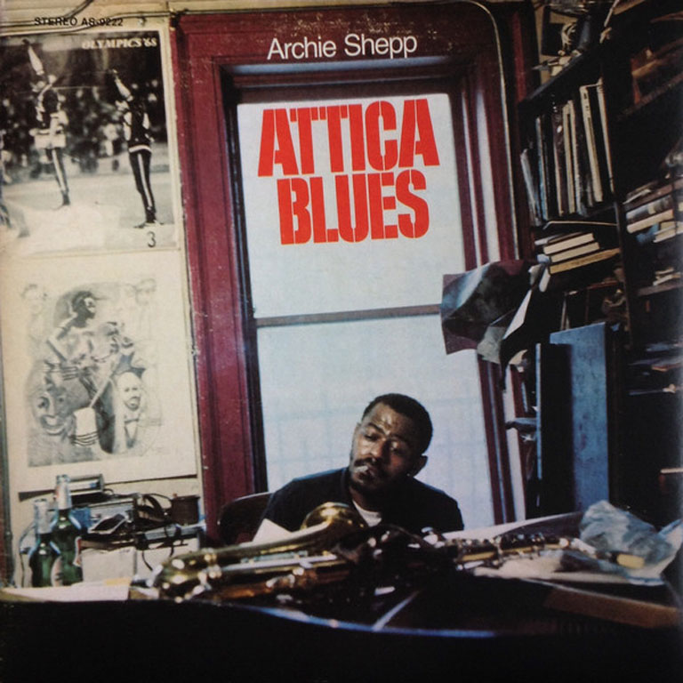 archie_shepp_attica_blues