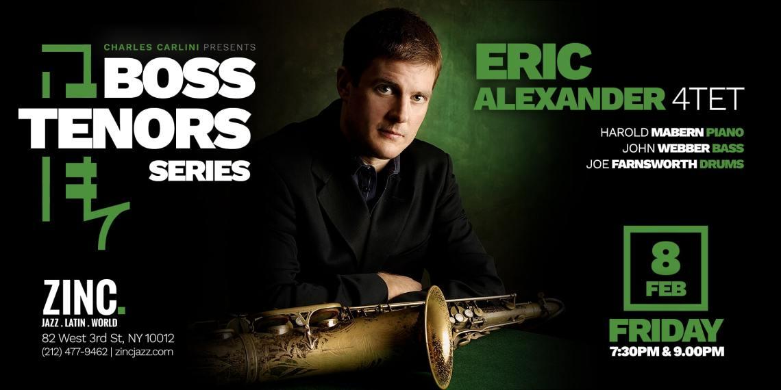 boss-tenors-series-20190208-eric-alexander-zinc-ny-eflyer-1 (1)